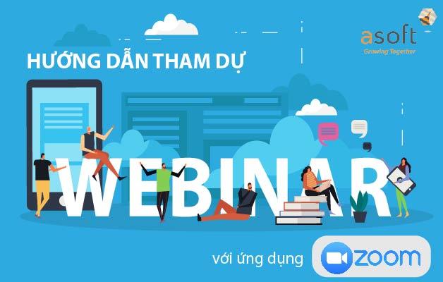 Hướng dẫn tham dự webinar bằng ứng dụng Zoom