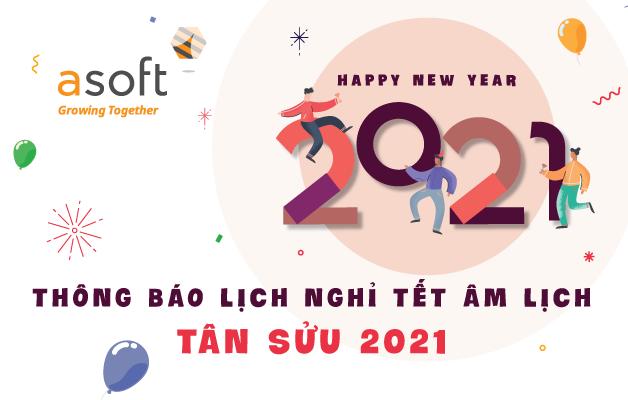 ASOFT thông báo lịch nghỉ Tết Âm lịch Tân Sửu 2021